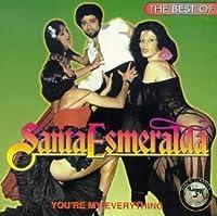 You're My Everything: Best of by Santa Esmeralda (1994-12-15)