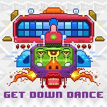 Get Down Dance