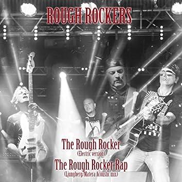 The Rough Rocker