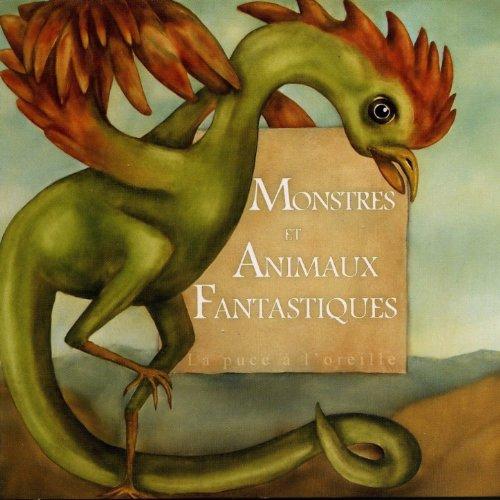 Monstres et animaux fantastiques (A partir de 6 ans)