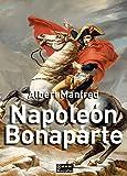 Napoleón Bonaparte: 6 (Biografías)