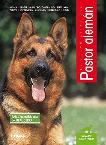 El Nuevo Libro del Perro Pastor Aleman (Spanish Edition) by Salvador Gomez-Toldra(2000-05)