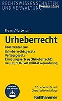 Urheberrecht: Kommentar Zum Urheberrechtsgesetz, Zum Verlagsgesetz Und Zur Eu-portabilitatsverordnung