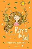 Rayo de sol: Meditaciones para niños 3