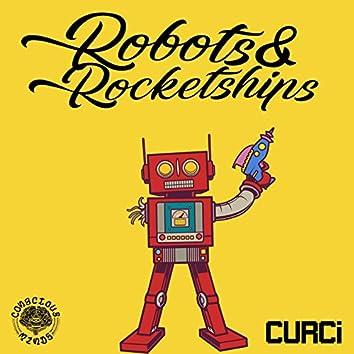 Robots & Rocketships