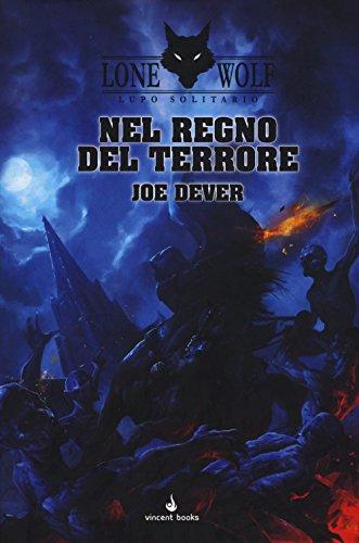 Nel regno del terrore. Lupo Solitario. Serie Kai (Vol. 6)