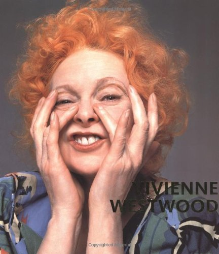 Vivienne Westwood (VA) by Wilcox, Claire (2005)