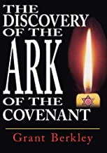 The Discovery of the Ark of the Covenant