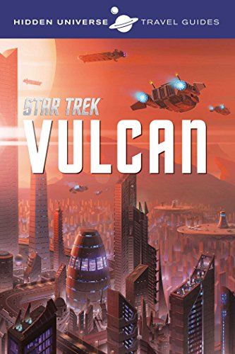 Hidden Universe Travel Guides: Star Trek: Vulcan (1)