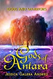 Gods of Antara: A love story in a world of fantasy and magic (Gods and Warriors Book 1) (English Edition)