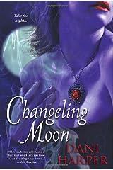 Changeling Moon Paperback