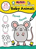 My First Learn-To-Draw: Baby Animals: (How to Draw for Kids with Easy Wipe Clean Pages + Dry Erase Marker!) (My First Wipe Clean How-To-Draw)
