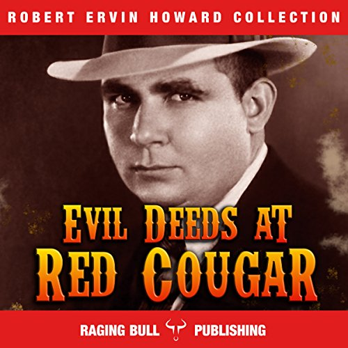Evil Deeds at Red Cougar (Annotated) audiobook cover art