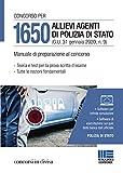 Concorso per 1650 allievi agenti di Polizia di Stato (G.U. 31 gennaio 2020, n. 9). Manuale di preparazione al concorso. Con software di simulazione