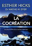 La cocréation - Dialogue entre deux maîtres spirituels - Format Kindle - 8,99 €