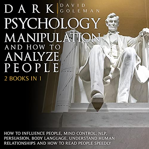 Dark Psychology, Manipulation and How to Analyze People cover art