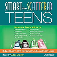Smart but Scattered Teens audio book