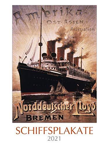 Schiffsplakate 2021 - Bild-Kalender 2021 42x56 cm - Ship Posters - Wand-Kalender - Alpha Edition