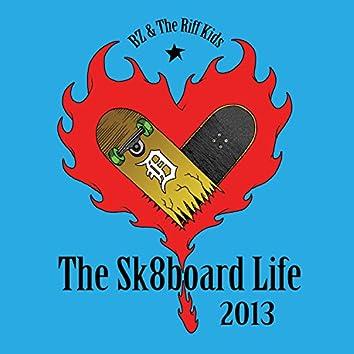 The Sk8board Life