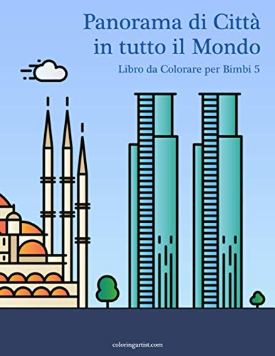 Panorama di Città in tutto il Mondo Libro da Colorare per Bimbi 5