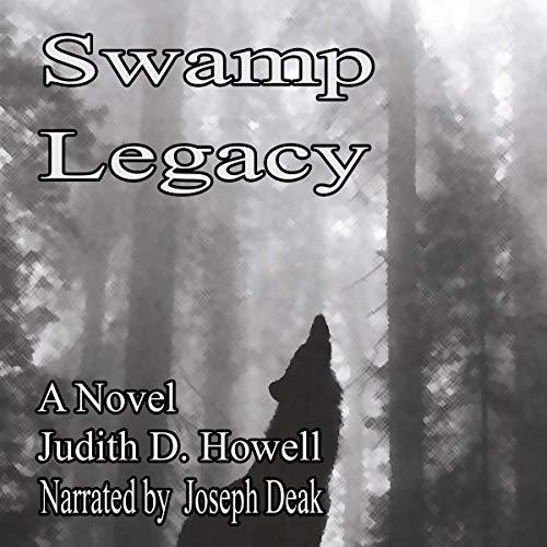 Swamp Legacy audiobook cover art