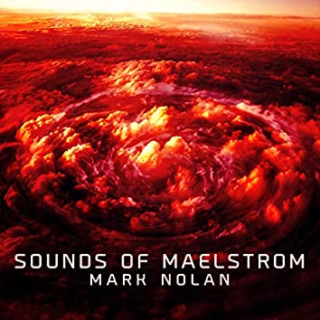 Sounds of Maelstrom
