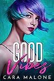 Good Vibes: A Lesbian Romantic Comedy