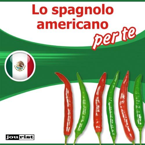 Lo spagnolo americano per te audiobook cover art