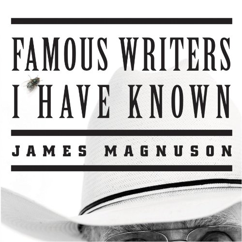 Famous Writers I Have Known audiobook cover art
