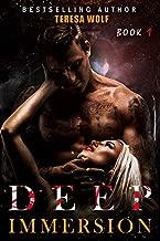 Deep Immersion: A Dark Stalker Romance (Book 1)
