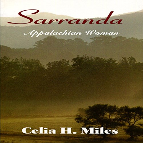 Sarranda                   By:                                                                                                                                 Celia H. Miles                               Narrated by:                                                                                                                                 Renee Brame                      Length: 7 hrs and 23 mins     2 ratings     Overall 5.0