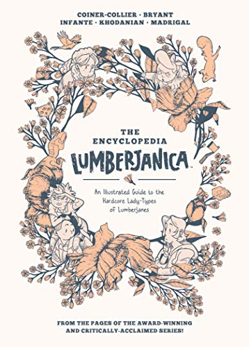 Encyclopedia Lumberjanica: An Illustrated Guide to the World of Lumberjanes (English Edition)