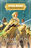 Star Wars: Light of the Jedi (The High Republic) (Star Wars: The High Republic Book 1)