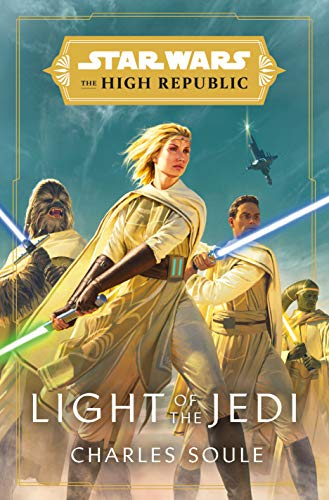 Star Wars: Light of the Jedi (The High Republic) (Star Wars: The High Republic, Band 1)