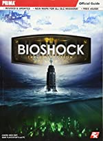 BioShock - The Collection: Prima Official Guide de Doug Walsh