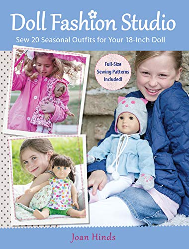 Doll Fashion Studio: Sew 20 Seasonal Outfits for Your 18-Inch Doll