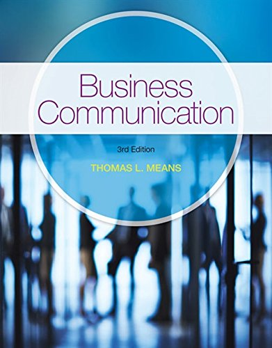 Compare Textbook Prices for Business Communication 3 Edition ISBN 9781337403900 by Means, Thomas