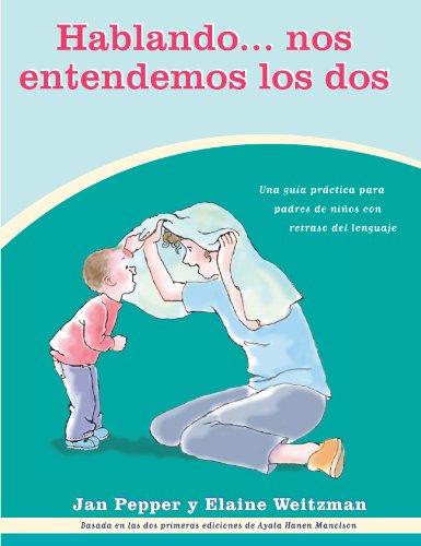 Hablando...nos Entendemos Los Dos (Spanish Edition)
