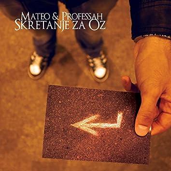 Mateo & Professah - Skretanje za Oz (2013)