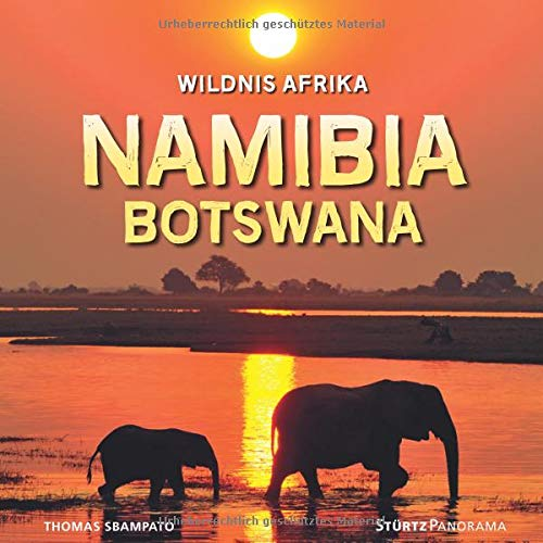 Namibia und Botswana - Wildnis Afrika: Ein hochwertiger Fotoband mit über 170 Bildern auf 144 Seiten im quadratischen Großformat - STÜRTZ Verlag (Panorama)