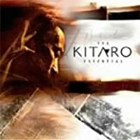 The Essential Kitaro(DVD付)