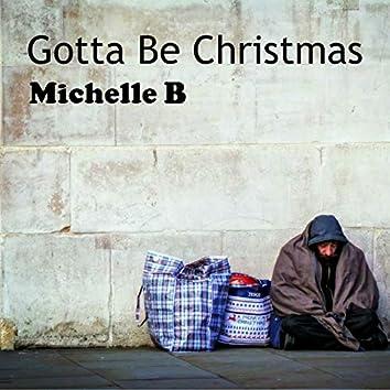 Gotta Be Christmas