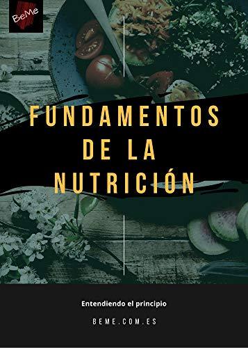 Fundamentos de la nutrición: Entendiendo el principio