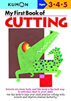 MyFirstBookofCUTTING Ages3・4・5 (Kumon's Practice Books)