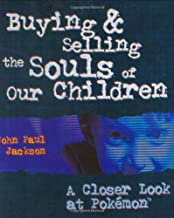 buying and selling the souls of our children