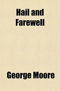 Hail and Farewell (Volume 1)
