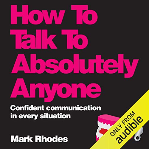 How to Talk to Absolutely Anyone cover art