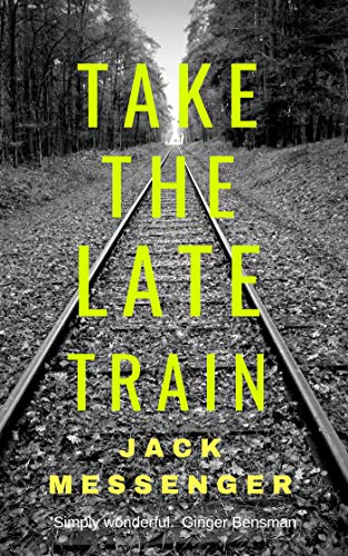 Take the Late Train (English Edition)