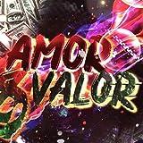 Amor & Valor