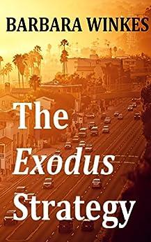 The Exodus Strategy by [Barbara Winkes]